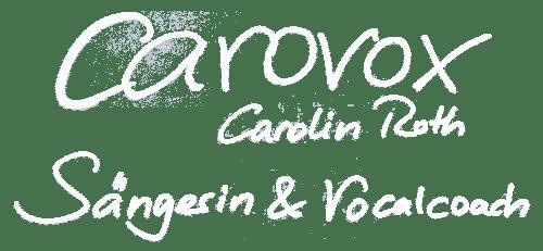 Carovox - Sängerin und Gesangscoach